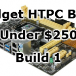budget htpc under $250 build 1