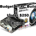 Budget HTPC Build for Under $250 – Build 2