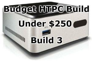 Budget HTPC Build 3