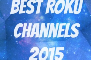 best roku channels 2015